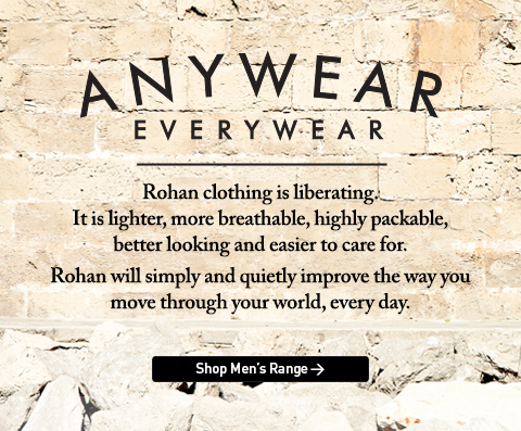 Rohan. Anywear. Everywear. Rohan clothing is liberating. It is lighter, more breathable, highly packable, better looking and easier to care for. Rohan will simply and quietly improve the way you move through your world, every day. Shop Men's Range.