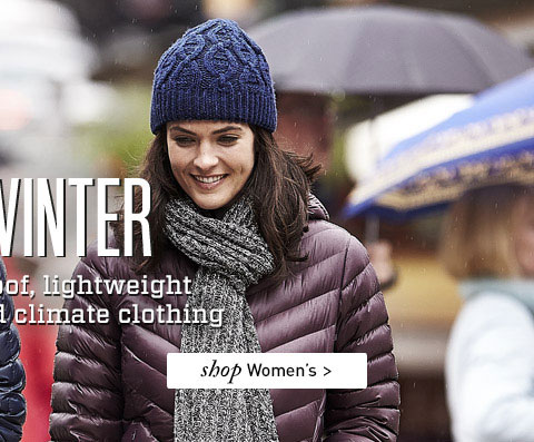 LOVE WINTER. Warm, waterproof, lightweight and packable cold climate clothing. SHOP Women's.
