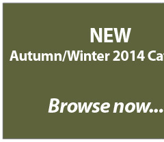 New Autumn/Winter 2014 Catalogue. Browse Now....