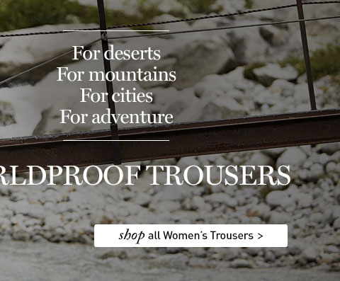 At Rohan, it all starts with trousers. SHOP All Women's Trousers.