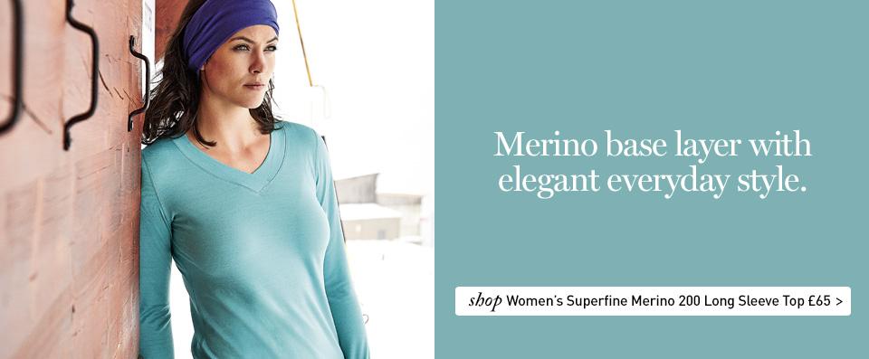 Women's Superfine Merino 200 Long Sleeve Top. £65. Merino base layer with elegant everyday style. SHOP Women's Superfine Merino 200 Long Sleeve Top.