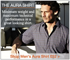 The Aura Shirt. Minimum weight and maximum technical performance in a great looking shirt. Men's Aura Shirt. £52. Buy Now.