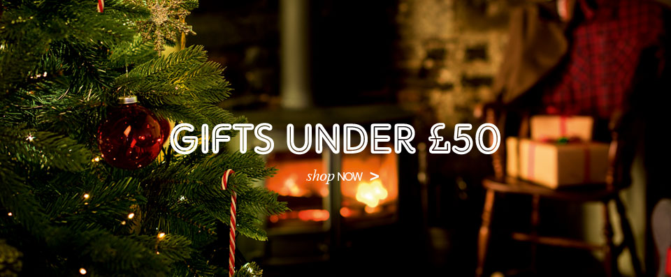Gifts under £50. Shop Now.