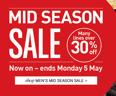 MID SEASON SALE NOW ON. Shop Men's Mid Season Sale.
